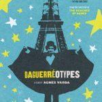 Agnès VARDA FESTIVAL - Daguerreotypes (1976, 80 min) and Ulysse (1983, 22 min.)